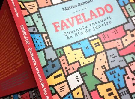 FAVELADO: Quaranta racconti da Rio de Janeiro