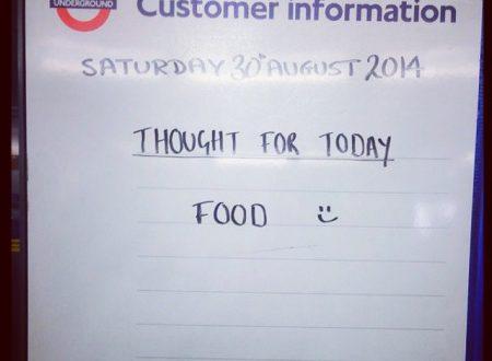 Thought of the Day: la parte migliore della London Underground