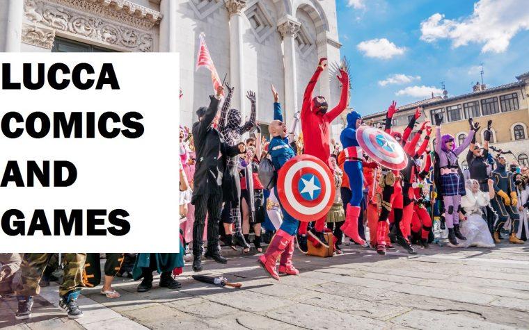 Lucca Comics and Games: dalle origini ai nostri giorni