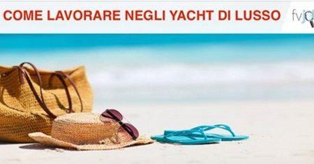 Offerte di lavoro. Speciale lavoro Marina: Yacht di lusso.