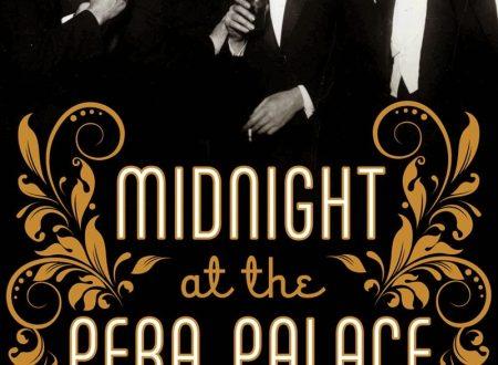 Mezzanotte al Pera Palace