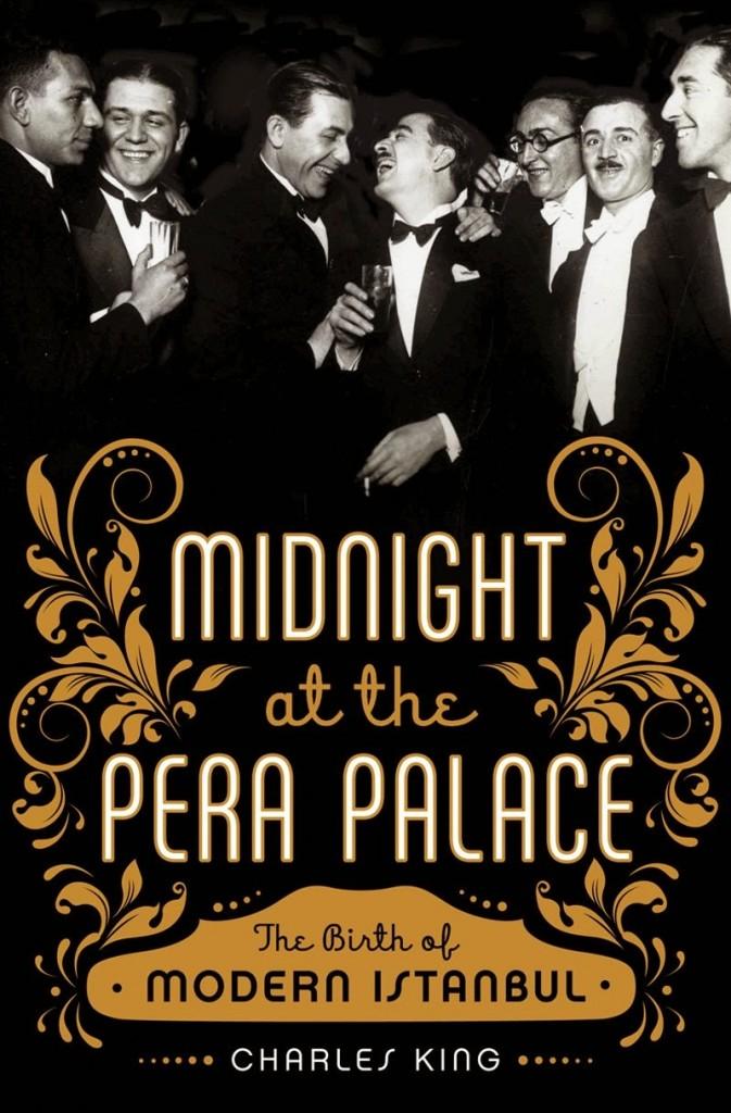 midnight at the pera palace - charles king
