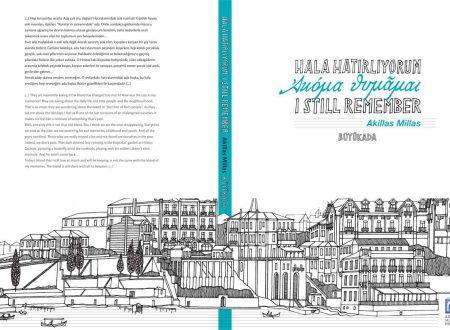 Le mostre a Istanbul, Io ancora ricordo (Akillas Millas)